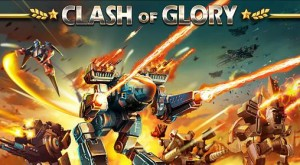 Clash of glory_androidsan